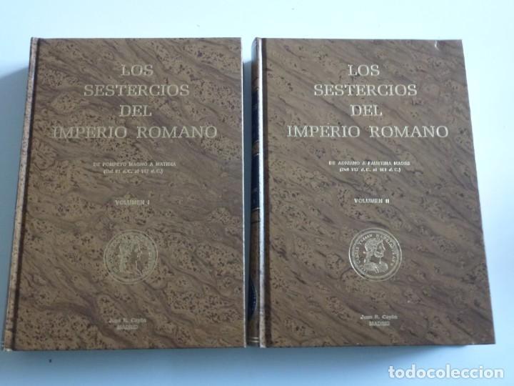 LOS SESTERCIOS DEL IMPERIO ROMANO. VOLUMEN I Y II. JUAN R. CAYÓN (Numismática - Catálogos y Libros)