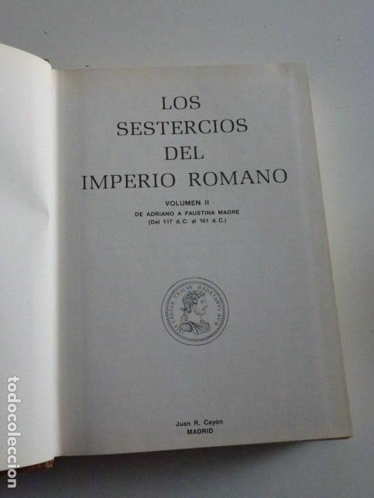 Catálogos y Libros de Monedas: Los sestercios del Imperio Romano. Volumen I y II. Juan R. Cayón - Foto 7 - 246541970
