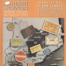 Catálogos y Libros de Monedas: CATALOGO SUBASTA: MARTI HERVERA - NOV 1999 / MONEDAS Y BILLETES LOCALES CATALANES GUERRA CIVIL. Lote 248432080