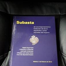 Catálogos y Libros de Monedas: CATALOGO SUBASTA CAYON. FEBRERO 2012. IMPORTANTISIMA COLECCION DUROS ESPAÑOLES Y MONEDAS DE IMPERIO. Lote 254031700