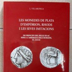 Catálogos y Libros de Monedas: LES MONEDES DE PLATA D'EMPÒRION, RHODE I LES SEVES IMITACIONS. L. VILLARONGA. LOTE 0049. Lote 254317170