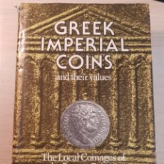 Catálogos y Libros de Monedas: GREEK IMPERIAL COINS AND THEIR VALUES. DAVID R. SEAR.. Lote 254596570