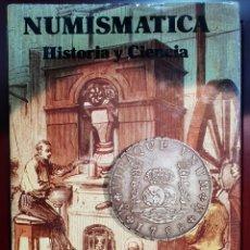Catálogos y Libros de Monedas: JAIME PAZ BERBARDO - NUMIMASTICA, HISTORIA Y CIENCIA - EDICIONES ALEDON. Lote 257716590