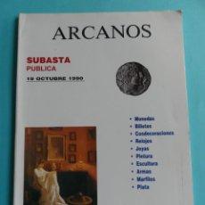 Catálogos y Libros de Monedas: NUMISMATICA Y COLECCIONISMO - CATALOGO SUBASTA ARCANOS VALENCIA - 19 OCTUBRE 1990 RELOJES JOYAS ETC.. Lote 257892620