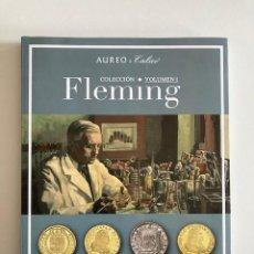 Catálogos y Libros de Monedas: COLECCIÓN FLEMING VOLUMEN I AUREO&CALICO PERFECTO ESTADO. Lote 258114635