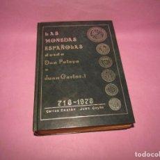 Catálogos y Libros de Monedas: ANTIGUO CATÁLOGO LAS MONEDAS ESPAÑOLAS DESDE DON PELAYO A JUAN CARLOS I 718-1978. Lote 260717955