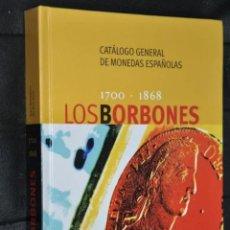 Catálogos y Libros de Monedas: LOS BORB9NES . 1700-1868. NUEVO. Lote 261849185