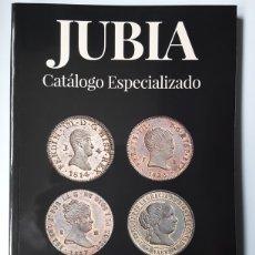 Catálogos y Libros de Monedas: JUBIA. CATALOGO ESPECIALIZADO. DANIEL CASAL Y PABLO NUÑEZ. Lote 263041370