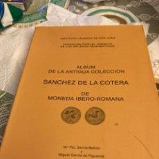 Catálogos y Libros de Monedas: ÁLBUM DE LA ANTIGUA COLECCIÓN DE SÁNCHEZ DE LA COTERA, MONEDA HISPANO-ARABE. Lote 265851279