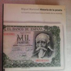 Catálogos y Libros de Monedas: LIBRO HISTORIA DE LA PESETA. MIGUEL MARTORELL. ESPAÑA CONTEMPORÁNEA A. Lote 266599313
