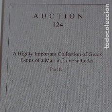 Catálogos y Libros de Monedas: CATÁLOGO NUMISMATICA ARS CLASSICA 23-06-2021 A HIGHLY IMPORTANT COLLECTION OF GREEK COINS OF A MAN. Lote 268439264