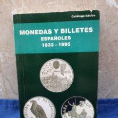 Catálogos y Libros de Monedas: LIBRO, CATALOGO DE MONEDAS Y BILLETES ESPAÑOLES 1833-1995 NUMISMATICA CARLOS FUSTER. Lote 268943779