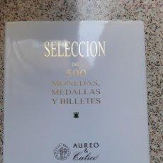 Catálogos y Libros de Monedas: CATÁLOGO SUBASTA SELECCIÓN AUREO Y CALICÓ. MARZO 2016. Lote 271984463