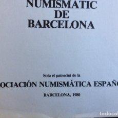 Catálogos y Libros de Monedas: II SIMPOSI NUMISMÁTICA DE BARCELONA. 1980. Lote 276426323
