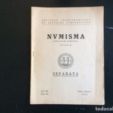Catálogos y Libros de Monedas: NUMISMA. PUBLICACIÓN BIMESTRAL. MADRID. SEPARATA. AÑO XIII. NÚM.60. ENERO-FEBRERO 1963. Lote 276426593