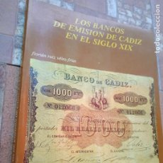 Catálogos y Libros de Monedas: LOS BANCOS DE EMISION DE CADIZ EN EL SIGLO XIX. UNIVERSIDAD DE CORDOBA, 1977. 246 PP. ILUSTRADO.. Lote 279522633