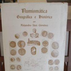 Catálogos y Libros de Monedas: NUMISMÁTICA GEOGRÁFICA E HISTÓRICA TOMO 2 - POR ALEJANDRO SÁEZ JIMÉNEZ ENVÍO CERT 4.99. Lote 286704113