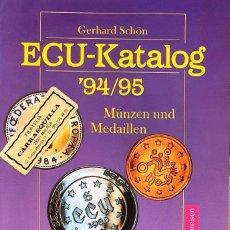 Cataloghi e Libri di Monete: ECU-KATALOG 94/95. GERHARD SCHON. MUNZEN UND MEDAILLEN. CATALOGO BATTENBERG.. Lote 286704228