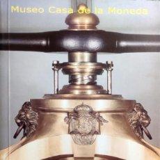 Catálogos y Libros de Monedas: MUSEO CASA DE LA MONEDA : GUÍA DE VISITA. MADRID : REAL CASA DE LA MONEDA, 2004.. Lote 290566283