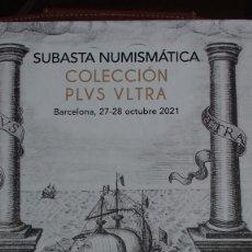 Cataloghi e Libri di Monete: CATÁLOGO SOLER Y LLACH COLECCIÓN PLUS ULTRA 27-28/10/2022 REALES DE A OCHO. Lote 292596558