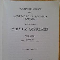 Cataloghi e Libri di Monete: NUMISMATICA. DESCRIPCION GENERAL DE LAS MONEDAS DE LA REPUBLICA ROMANA, H. COHEN, REP. 1857. Lote 293585353