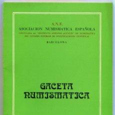 Catálogos y Libros de Monedas: GACETA NUMISMATICA NUMERO 52 AÑO 1979 ( CAT53 ). Lote 295552433
