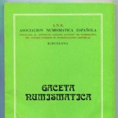 Catálogos y Libros de Monedas: GACETA NUMISMATICA NUMERO 53 AÑO 1979 ( CAT54 ). Lote 295552483