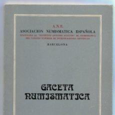 Catálogos y Libros de Monedas: GACETA NUMISMATICA NUMERO 59 AÑO 1980 ( CAT55 ). Lote 295552503