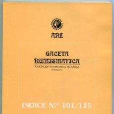 Catálogos y Libros de Monedas: GACETA NUMISMATICA NUMERO 125 AÑO 1997 ( CAT72 ). Lote 295593488