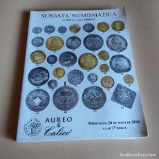Catálogos y Libros de Monedas: SUBASTA NUMISMATICA EN SALA Y POR CORREO. AUREO & CALICO. MIERCOLES, 26-MAYO-2010. SIN PAGINAR.. Lote 296068513