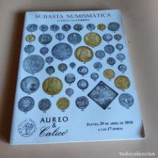 Catálogos y Libros de Monedas: SUBASTA NUMISMATICA EN SALA Y POR CORREO. AUREO & CALICO. JUEVES, 29 DE ABRIL DE 2010. SIN PAGINAR.. Lote 296068588