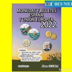 Catálogos y Libros de Monedas: CATÁLOGO GUERRA DE MONEDAS Y BILLETES ESPAÑOLES Y DE LA UNIÓN EUROPEA. EDICIÓN 2022. A COLOR.. Lote 296769768