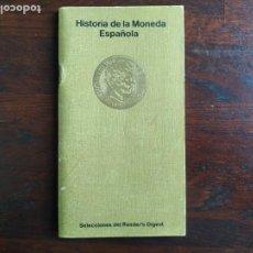 Catálogos y Libros de Monedas: HISTORIA DE LA MONEDA ESPAÑOLA. LIBRILLO DE BOLSILLO EVOLUCIÓN CRONOLÓGICA Y CATALOGO MONEDAS ESPAÑA. Lote 296834143