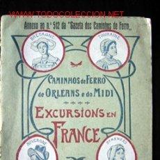 Catálogos publicitarios: CAMINHOS DE FERRO DE ORLÉANS E DO MIDI - EXCURSIONS EN FRANCE. Lote 13641343
