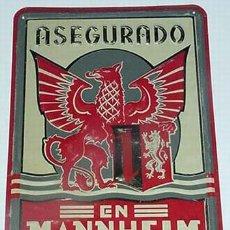 Catálogos publicitários: ANTIGUA CHAPA DE HOJALATA LITOGRAFIADA AÑOS 40 COMPAÑIA DE SEGUROS MANNHEIM, NUEVA CASI A ESTRENAR, . Lote 112548471