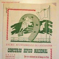 Catálogos publicitarios: PROGRAMA OFICIAL DEL CONCURSO HIPICO NACIONAL,SANTANDER .AGOSTO DEL 1959. Lote 14620620
