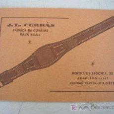 Catálogos publicitarios: TARJETA DE PROPAGANDA-FÁBRICA DE CORREAS PARA RELOJES-J. L. CURRÁS .- MIDE 9.5 X 14 CM. SIN FECHA. Lote 16990210