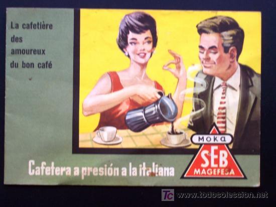 CATALOGO PUBLICITARIO CAFETERA A PRESION A LA ITALIANA SEB-MAGEFESA MOKA AÑOS 50-60 (Coleccionismo - Catálogos Publicitarios)