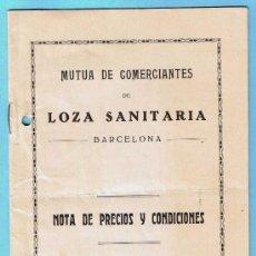 Catálogos publicitarios: MUTUA DE COMERCIANTES DE LOZA SANITARIA DE BARCELONA. NOTA DE PRECIOS Y CONDICIONES, 1929.. Lote 24733076
