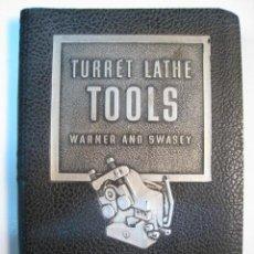 Catálogos publicitarios: CATALOGO COMPLEMENTOS TORNOS AMERICANOS TURRET LATHE. Lote 8821516