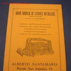 Catálogos publicitarios: FOLLETO PROPAGANDISTICO DE FÁBRICA DE CIERRES MATÁLICOS- ALBERTO SANTAMARÍA- BAR.- MIDE 16 X 11 CM.. Lote 20751861