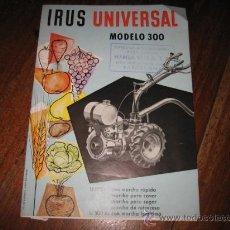 Catálogos publicitarios: IRUS UNIVERSAL PARA DEGAR,CAVAR Y ABONAR SIMULTANEAMENTE. Lote 10347453