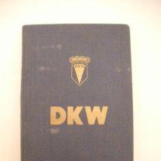 Catálogos publicitarios: INDUSTRIAS DEL MOTOR DKW -AUDI, MAPA DE CARRETERAS Y CODIGO DE CIRCULACION DE 1960 (241 PAGINAS). Lote 26810477