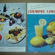Catálogos publicitarios: FOLLETO PUBLICITARIO 5 PAGINAS ¡¡ SIEMPRE LIMON ¡¡ EDITADO POR EL SIND. NAC.DE FRUTOS... AÑO 1962. Lote 26758854