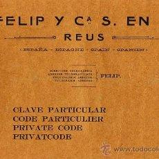 Cataloghi pubblicitari: CATALOGO DE CLAVE PARTICULAR PARA ENVIO DE TELEGRAMAS DE FELIP Y Cª DE REUS CON 162 PAGINAS. Lote 12530233