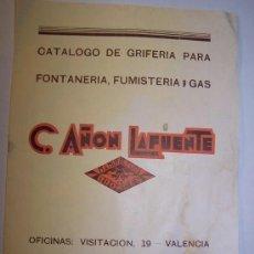 Catálogos publicitarios: CATÁLOGO DE GRIFERÍA PARA FONTANERÍA, FUMESTERÍA Y GAS-C. AÑON LAFUENTE.-MANUFACTURA EN BRONCE.. Lote 23449166