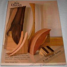 Catálogos publicitarios: CATALOGO DURAN SUBASTAS DE ARTE - SUBASTA Nº 446 FEBRERO 2009 - PINTURA, BRONCES, TALLAS, RELOJES, A. Lote 13072971