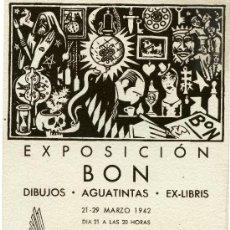 Catálogos publicitarios: CATALOGO EXPOSICION DEL FAMOSO DIBUJANTE BON EN EL ORFEON REUSENSE AÑO 1942. Lote 111949226