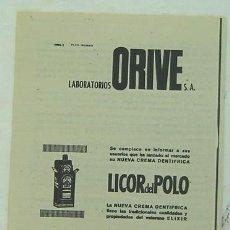 Catálogos publicitarios: ANUNCIO PUBLICITARIO CREMA DENTIFRICA Y ELIXIR LICOR DEL POLO -LAB. ORIVE-AÑOS 1960S-MEDIDA 14*19 CM. Lote 13597786