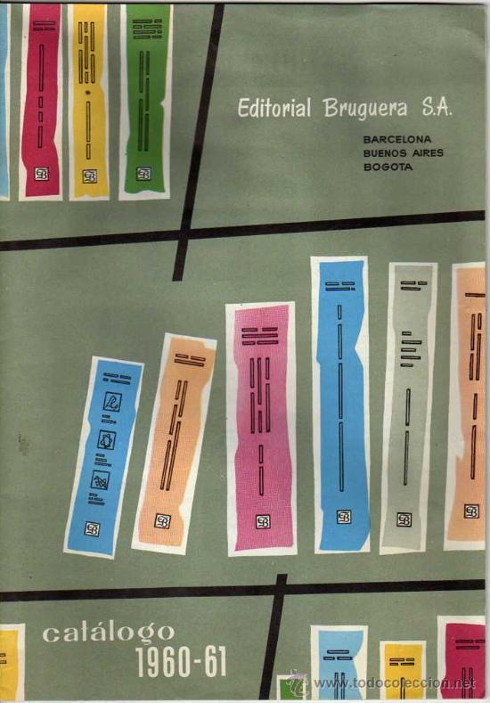 CATÁLOGO EDITORIAL BRUGUERA. 1960-61. MUCHAS FOTOS Y PORTADAS DE SUS PUBLICACIONES. TRUENO, DDT... (Coleccionismo - Catálogos Publicitarios)